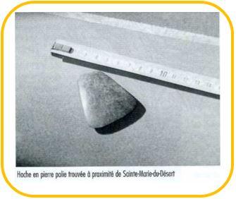 Hache en pierre polie-Sainte-Marie-du désert